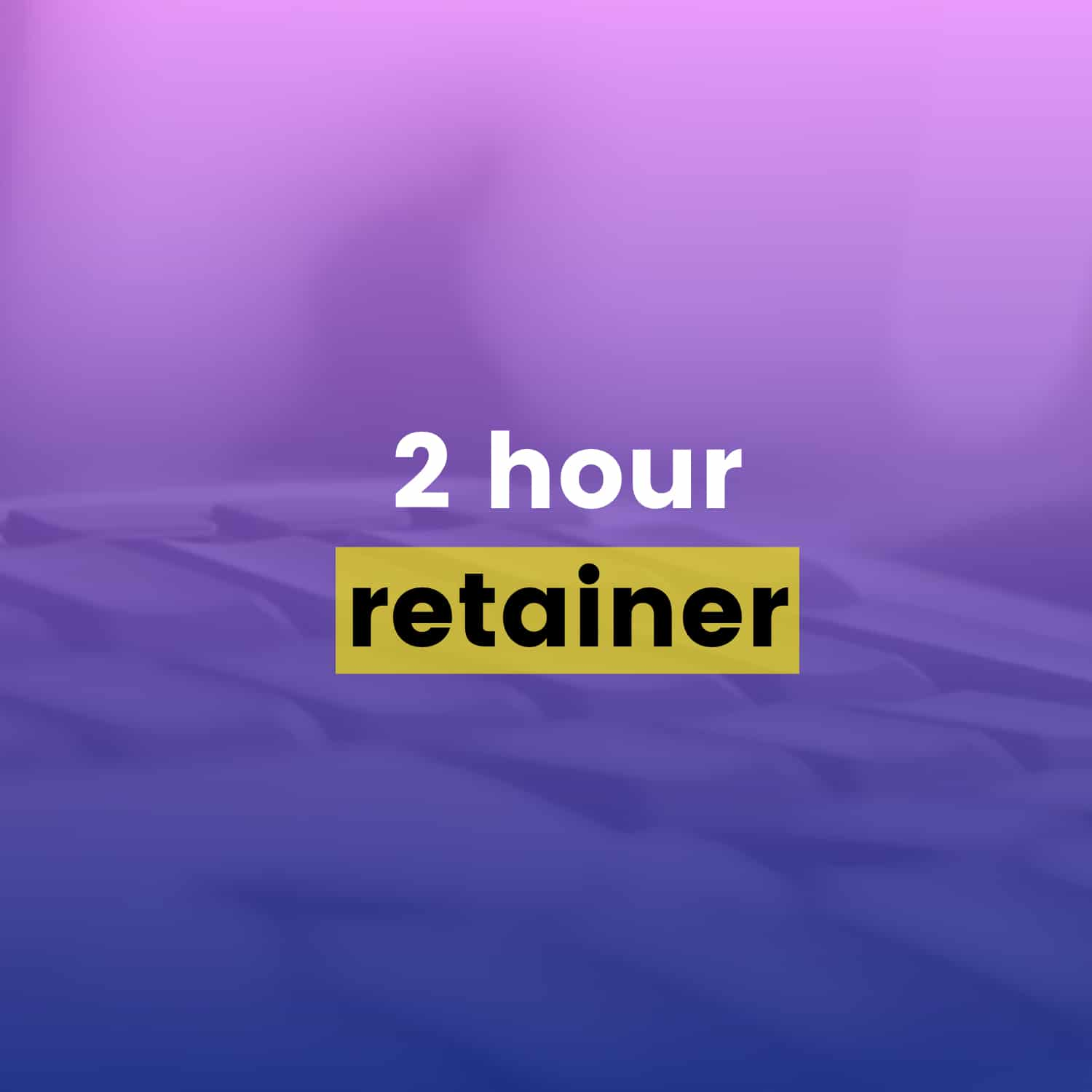 Drip Email Templates - 2 Hour Retainer