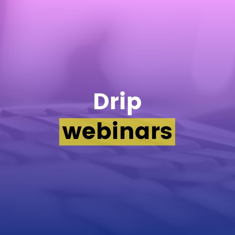 Drip Email Templates - Drip Webinars