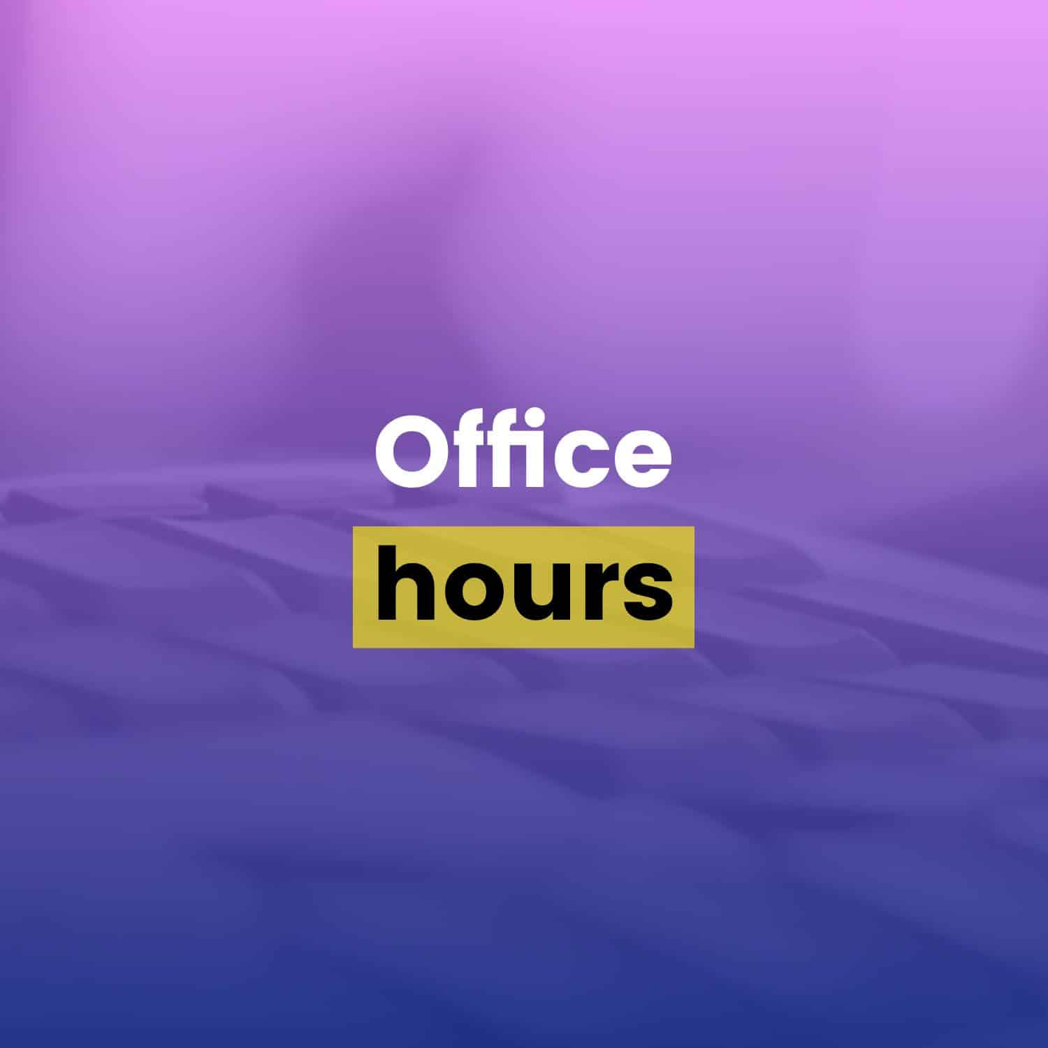 Drip Email Templates - Office Hours